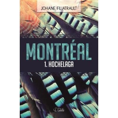 Montréal T.01 Hochelaga De Johane Filiatrault