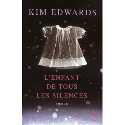 L'Enfant de tous les silences De Kim Edwards
