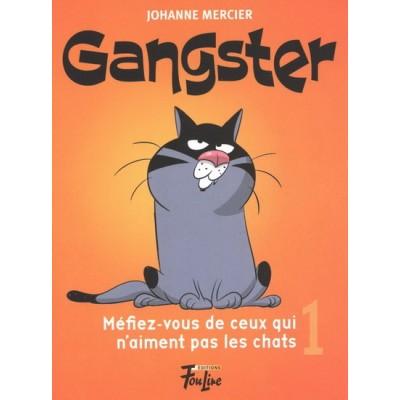 Méfiez-vous de ceux qui n'aiment pas les chats #01 De Johanne Mercier | Denis Goulet