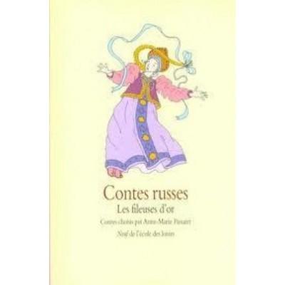 Contes russes: les fileuses d'or Anne Marie Passaret
