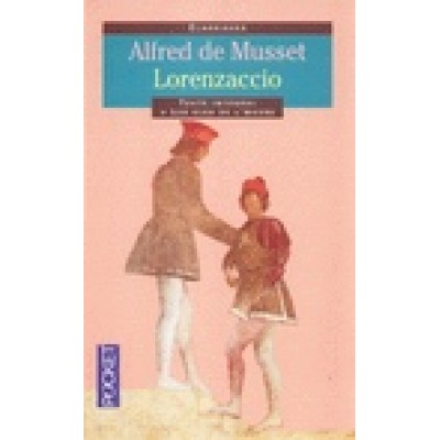 Lorenzaccio De Musset Alfred