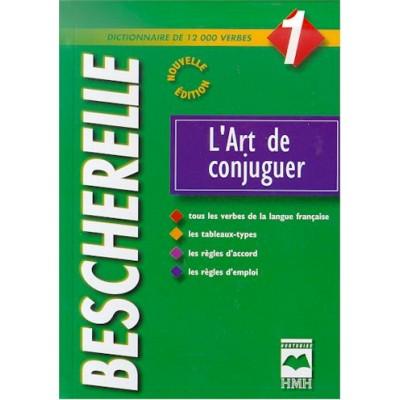 Bescherelle #01 L'art de conjuguer De Collectif