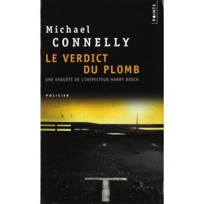 Le Verdict du plomb De Michael Connelly