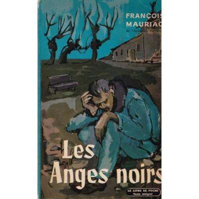 Les Anges noirs De François Mauriac
