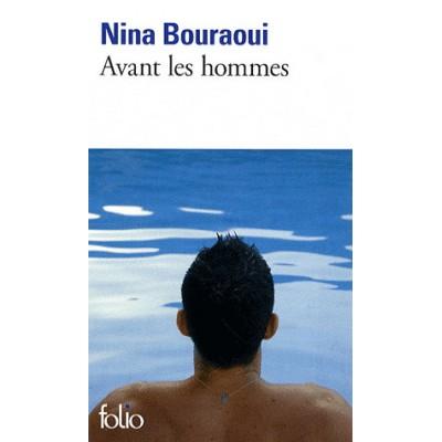 Avant les hommes De Nina Bouraoui