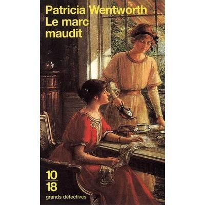 Le Marc maudit De Patricia Wentworth