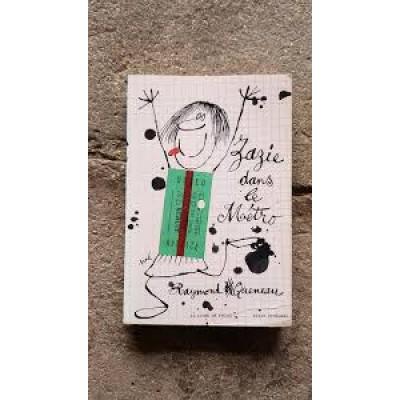 Zazie dans le métro De Raymond Queneau