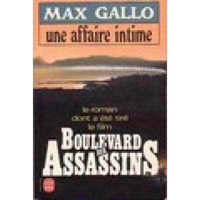 Une affaire intime De Max Gallo