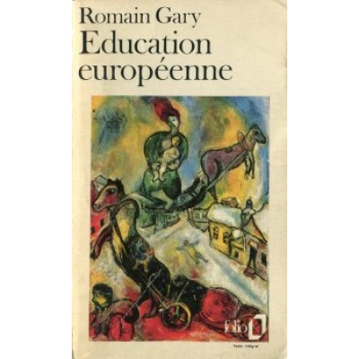 Education européenne De Romain Gary