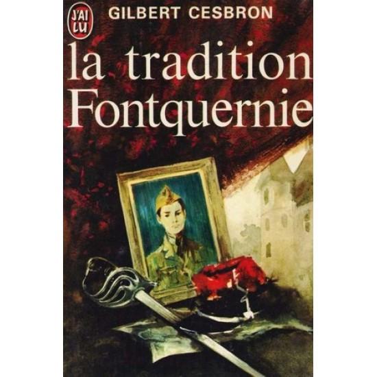 La tradition Fontquernie De Gilbert Cesbron