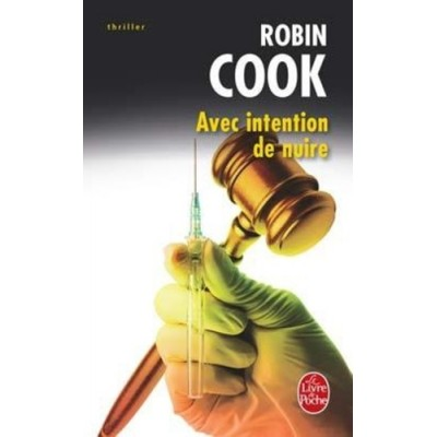Avec intention de nuire De Robin Cook