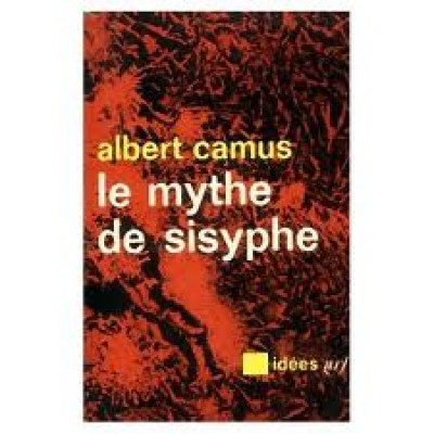 Le Mythe de Sisyphe De Albert Camus