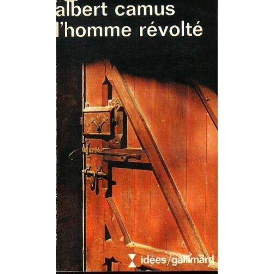 L'Homme révolté De Albert Camus