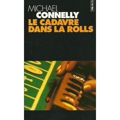 Le Cadavre dans la Rolls De Michael Connelly