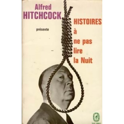 Alfred Hitchock présente Histoires a ne pas lire la nuit De Alfred Hitchock