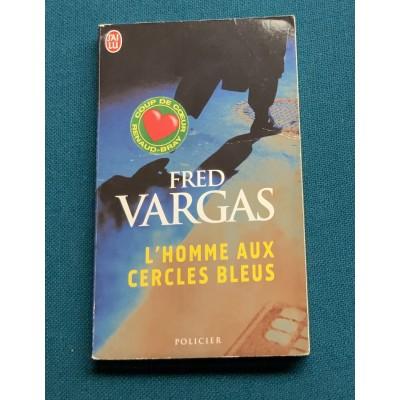L'Homme aux cercles bleus De Fred Vargas