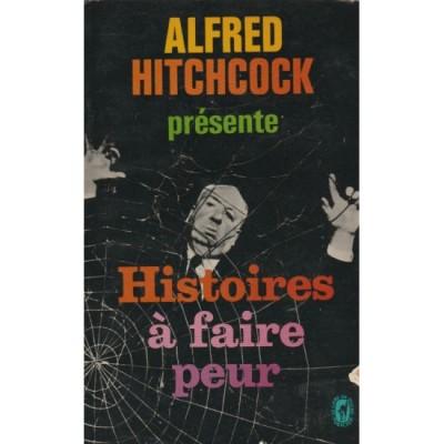 Alfred Hitchock Histoires a faire peur De Alfred Hitchcock