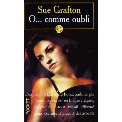 O... comme oubli De Sue Grafton