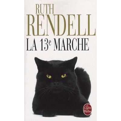 La 13e marche De Ruth Rendell