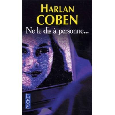 Ne le dis à personne... De Harlan Coben