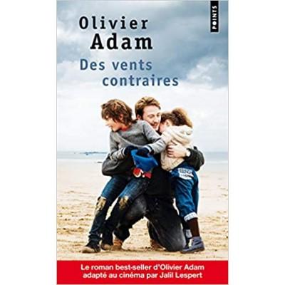 Des vents contraires De Olivier Adam