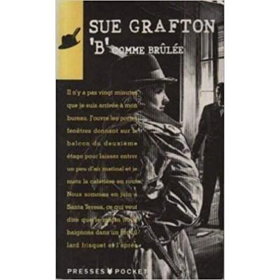 B comme brûlée De Sue Grafton