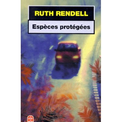 Espèces protégées De Ruth Rendell