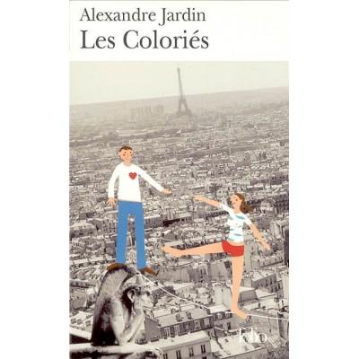 Les Coloriés De Alexandre Jardin