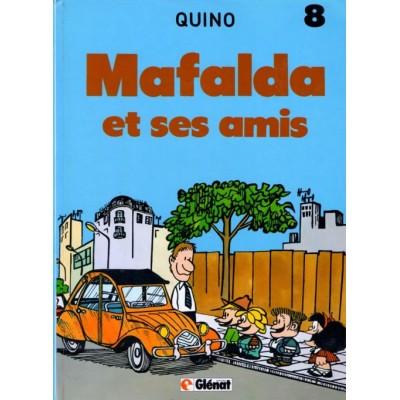 Mafalda - T08 - Mafalda et ses amis De Quino