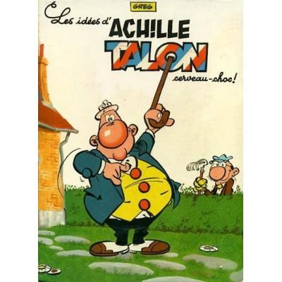 Achille Talon - T01 -  cerveau choc De Greg