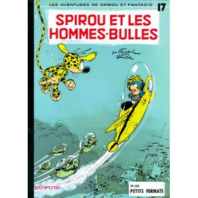 Spirou et Fantasio - 17 - Spirou & les hommes-bulles De Franquin | Roba