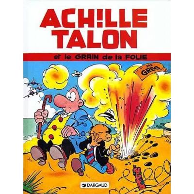 Achille Talon - T19 - Achille Talon et le grain de la folie De Greg