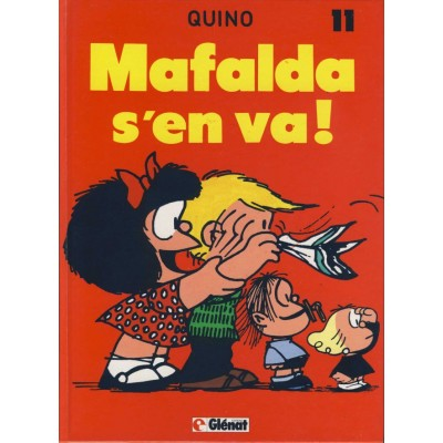 Mafalda - T11 - Mafalda s'en va De Quino