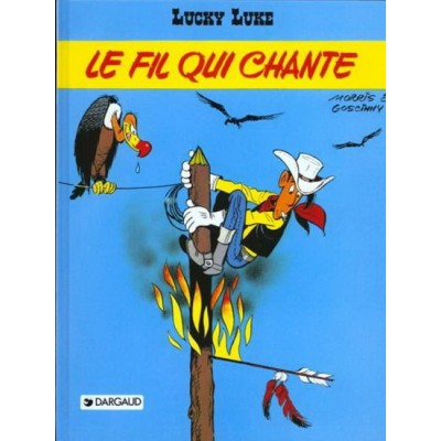 Lucky Luke - T46 - Le Fil qui chante De Morris | Goscinny