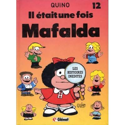 Mafalda - T12 - Il était une fois Mafalda De Quino