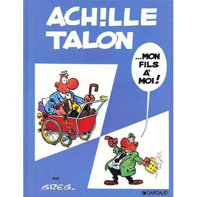 Achille Talon - T04 - Mon fils à moi De Greg