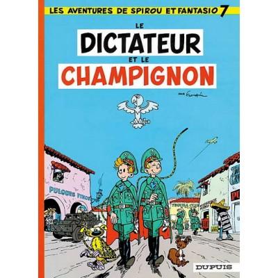 Spirou et Fantasio - 07 - Le Dictateur et le champignon De Franquin & Al