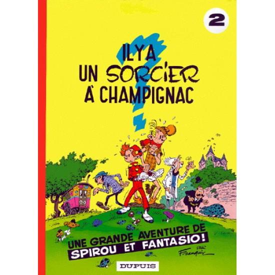 Spirou et Fantasio - 02 - Il y a un sorcier à Champignac De Franquin