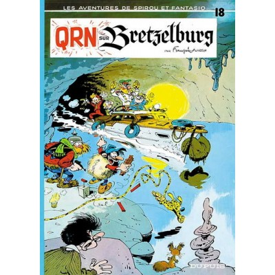 Spirou et Fantasio - 18 - QRN sur Bretzelburg  De Franquin & Al