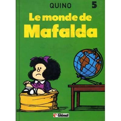 Mafalda - T05 - Le Monde de Mafalda De Quino