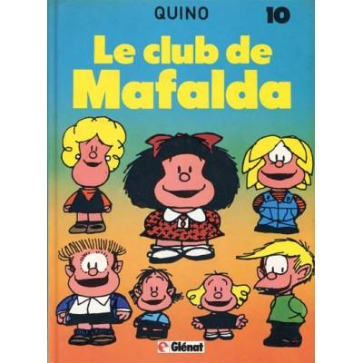 Mafalda - T10 - Le Club de Mafalda De Quino