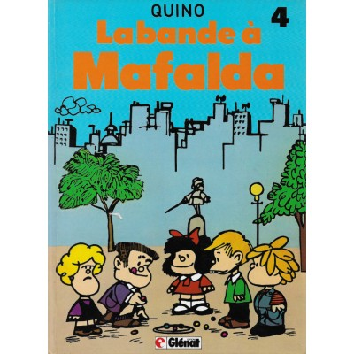 Mafalda - T04 - La Bande à Mafalda De Quino