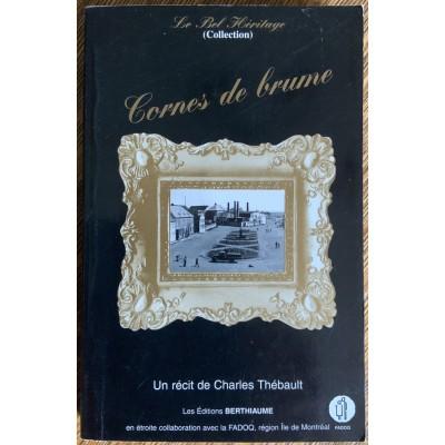 Collection Le bel héritage - T05 - Cornes de brume De Charles Thebault