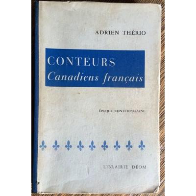 Conteurs canadiens français - Époque contemporaine De Adrien Thério
