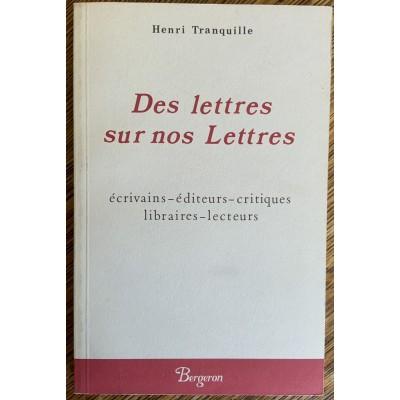 Des lettres sur nos lettres De Henri Tranquille