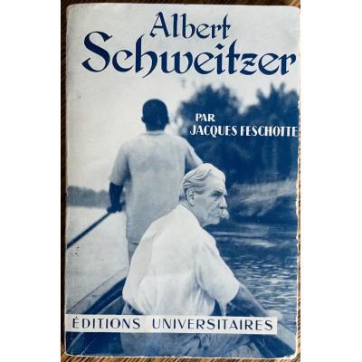 Albert Schweitzer De Jacques Feschotte