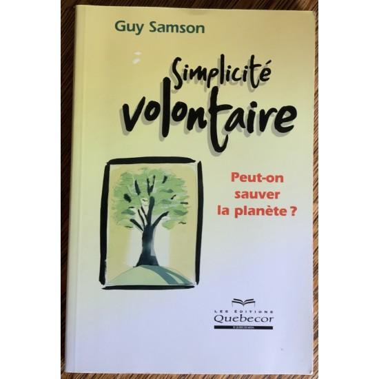Simplicité volontaire De Guy Samson