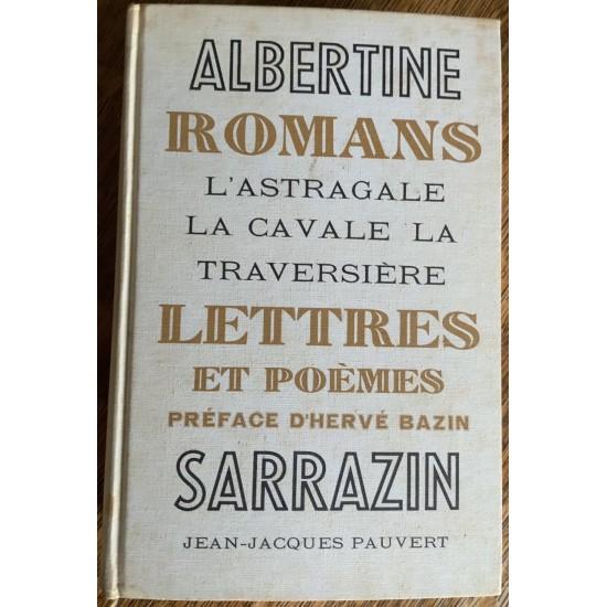 Romans, Lettres et Poèmes De Albertine Sarrazin