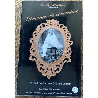 Collection Le Bel Héritage - T04 - Souvenirs de couventine De Lafleur Carmen Dubrule