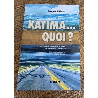 Katima... quoi? De Jacques Hebert